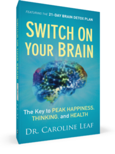 Recommended Reading: Switch On Your Brain by Dr. Carolyn Leaf