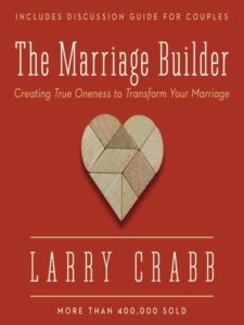 Recommended Reading: The Marriage Builder by Larry Crabb